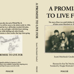 『A PROMISE TO LIVE FOR』A Message From The Author